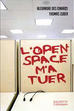 L'open space m'a tuer, chez Hachette Littératures