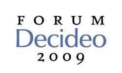 Mardi 1er décembre, dix retours d'expérience au Forum Decideo 2009 : Inscrivez-vous sans tarder !