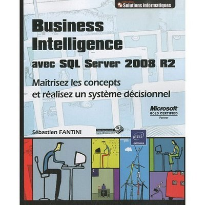 Business Intelligence avec SQL Server 2008 R2