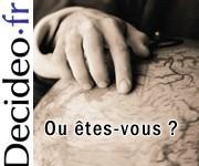 Etes-vous inscrit sur la carte des membres de la communauté Decideo.fr ?