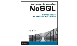 "Sortie du livre ""Les bases de données NoSQL: Comprendre et mettre en œuvre"""