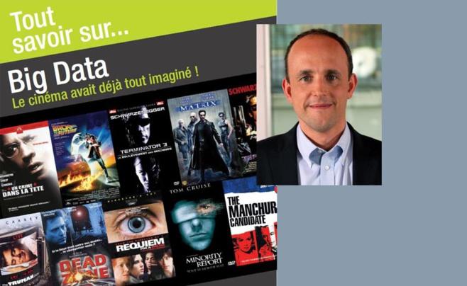 Big Data, le cinéma avait déjà tout imaginé ! par Xavier PERRET