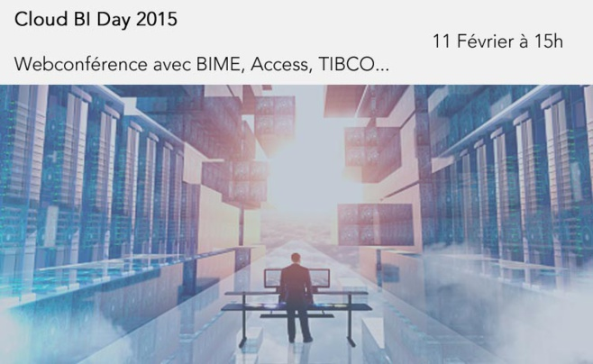 Cloud BI Day 2015 #CloudBIday <br>avec BIME Analytics, TIBCO Spotfire Cloud et Access Insight...