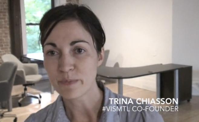 Trina Chiasson a également co-fondé le meetup #VISMTL à Montréal