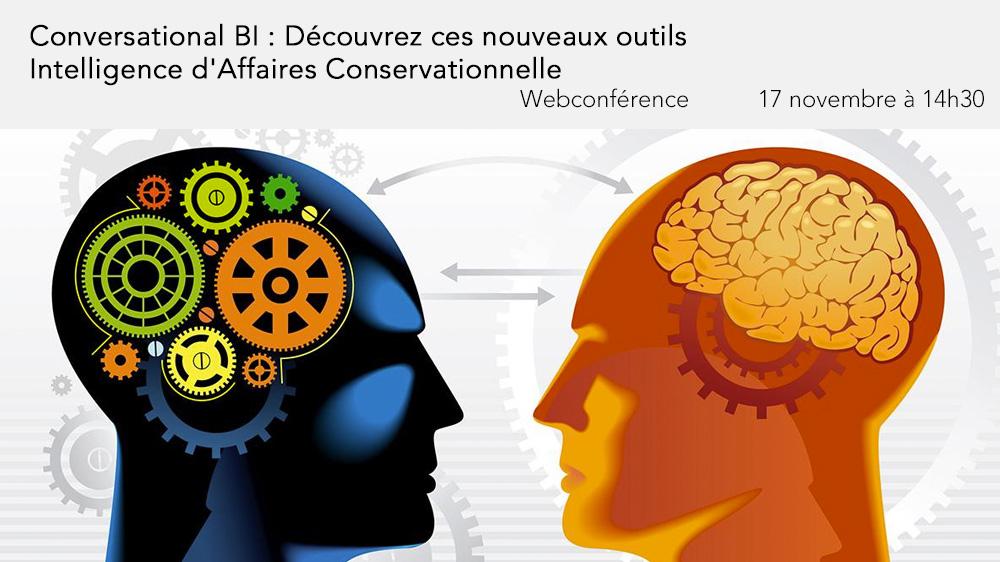 17 novembre à 14h30 (CEST) - Webinaire Conversational BI : Découvrez ces nouveaux outils / Intelligence d'Affaires Conversationnelle