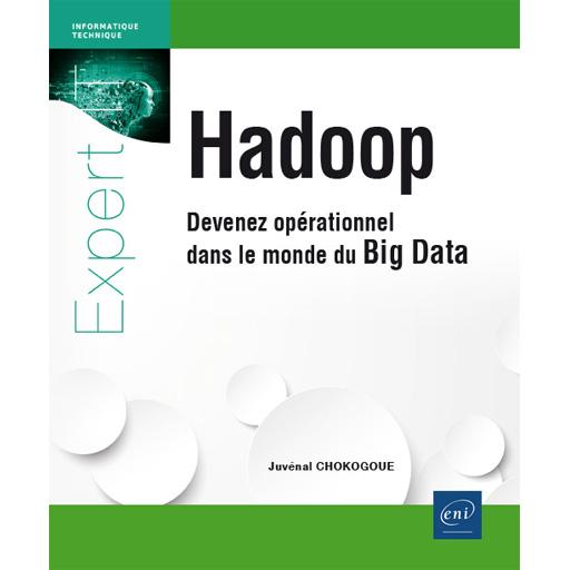 Nouveau livre : Hadoop - Devenez opérationnel dans le monde du Big Data