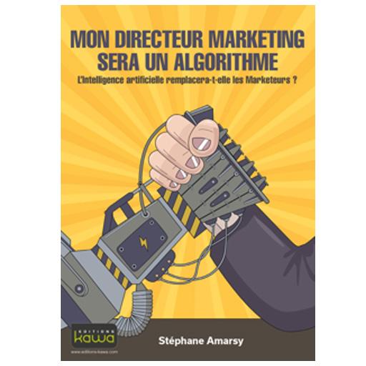 Mon directeur marketing sera un algorithme