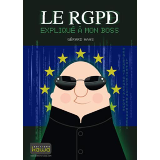 Le RGPD expliqué à mon boss : Comment sensibiliser efficacement sa Direction à J-4 mois ?