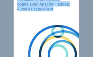[Promotion] Livre blanc et infographie Cloudera : 4 cas clients pour propulser l'internet des objets avec Apache Hadoop