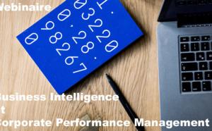 Re-écoutez le webinaire Board du 30 Mai : Découvrez comment l'approche intégrée BI & CPM change les règles du jeu