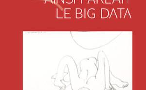 """Sortie du livre """"Ainsi parlait le Big Data"""", de Thierry Charles"""